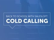 Back To School With SalesLoft: Cold Calling