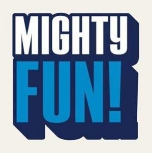 Mighty Fun!